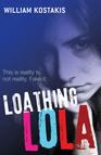 Loathing Lola - 2008